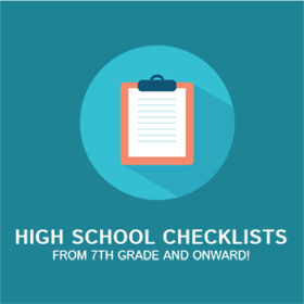 High school checklists, from 7th grade and onward!